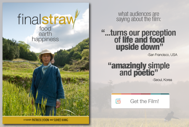 Final Straw Food Earth Happiness - Pre Order the Film